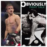 Obviously Fight Talk with Robert, Noel, Carl, Dan & Special Guest, Brad Pickett - 10/04/16