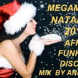 MEGAMIX NATALE 2016 MIX ANDREA AFRO FUNKY DISCO