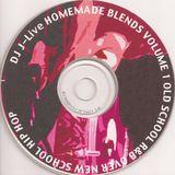 """DJ J-Live """"Homemade Blends"""" (Circa 2003)"""