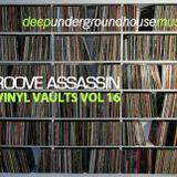 Groove Assassin Vinyl Vaults Vol 16 (Rare 90's Underground House)