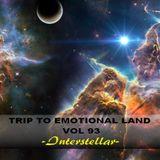 TRIP TO EMOTIONAL LAND VOL 93  - Interstellar -