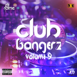 Club Bangerz Vol 9 Mixed By Dj Orrie