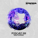 Papaya Records Podcast 001 - Mix by Drop Dopers