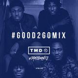 Good 2 Go Mix 24/01/16 (New R&B / Hip Hop)