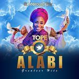 THE BEST OF TOPE ALABI 2018 (Gospel)