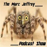 The Marc Jeffrey Podcast Show  -  Pilot show  -  8th feb 2017