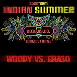 Live @ Indian Summer by Woody vs. Gra3o