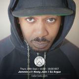 Jammin w/ Nasty Jack and DJ Argue - 29th September 2016