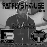 FatFlys House Podcast #123.  In The Hot Seat With SOLARTRAK