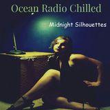 "Ocean Radio Chilled ""Midnight Silhouettes"" (1-25-15)"