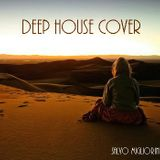Deep House Cover Vol.1 by Salvo Migliorini