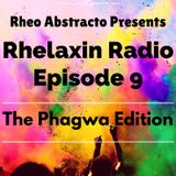 Rhelaxin Radio Episode 9 - The Phagwa Warm Up mix Hosted by Rheo Abstracto