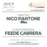 Feede Cabrera & Nico Pantone (Our Sounds) @ Groove Garden Radio Experience | 2014_07_14