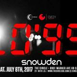 Snowden LIVE at The Circle OC July 2017