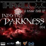 Into the Darness 004