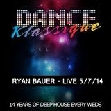 RYAN BAUER - LIVE @ Dance Klassique 5-7-14