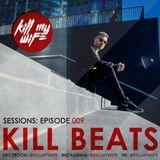 Kill Beats Sessions #009