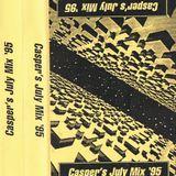 Casper - July mix 1995