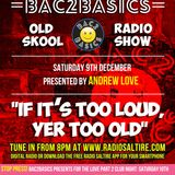 Bac2Basics with Andrew Love 09.12.2017.