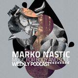 MarkoNasticMFBAS.WeeklyPodcast.08.03.2017
