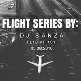 Flight Series By DJ Sanza: Flight 101
