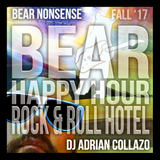 Bear Nonsense Bear Happy Hour at Rock & Roll Hotel