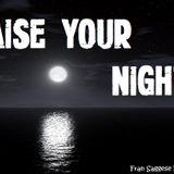 Raise Your Night #24