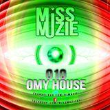 DjMissMuzie - OMY House mix 10