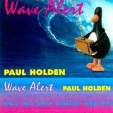 DJ Paul Holden - Wave Alert