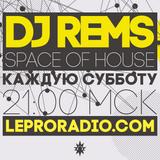 DJ Rems - Space Of House #32 @ leproradio.com 24.09.2016