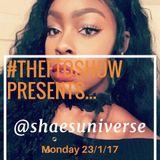 #THEFTOSHOW2017 PRESENTS #FREESTYLEMONDAYS WITH @SHAESUNIVERSE