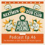 The Nextmen Podcast Ep.46 GDC Special