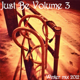 Just Be volume 3