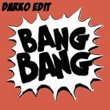 Bang Bang Cristallo (Darko Edit)