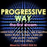 PROGRESSIVE WAY '90- THE FIRST DREAM selected & mixed by CARLO ESSE