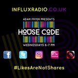 HouseCode Radio Show on InfluxRadio 05.07.17