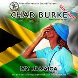 Frienz Konnection Sound Presents... Chad Burke Mix Tape My Jamaica [Test Mix}