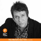 Pete Mitchell's Soul Time (09/02/18)