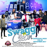 DJ DOTCOM_SWAGG & CLEAN_DANCEHALL_MIX_VOL.54 (SEPTEMBER - 2017) (DELUXE EDITION)