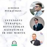 [03] Aurimas Pečkauskas: intensyvi terapija, beviltiškas gaivinimas ir ori mirtis