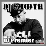 DJ SMOOTH presents: DJ Premier