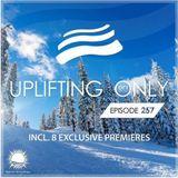 Ori Uplift – Uplifting Only 257 (Jan 11, 2018)