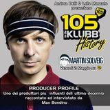 Martin Solveig Profile @105 InDaKlubb [Storytelling/Interview by Max Bondino]