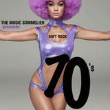 """THE MUSIC SOMMELIER -presents- """"SOFT ROCK SEVENTIES"""""""