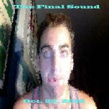 The Final Sound - Oct. 22 - Honestly Partying