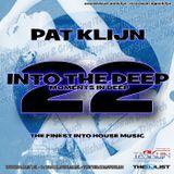 Pat Klijn - Into The Deep Vol. 22 (Moments in Deep)