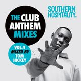 Southern Hospitality Club Anthem Mixes Vol.4