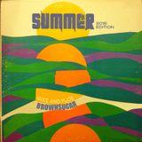 Brownsugar - Summer Edition