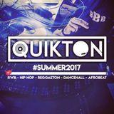 DJ QUIKTON - #SUMMER2017