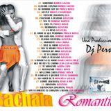 74. Bachata Romantica {{Dj Persh}}